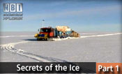 Secrets of the Ice - Part 1