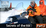 Secrets of the Ice – Part 2