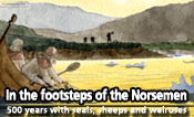 In the footsteps of the Norsemen