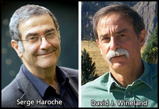 Serge Haroche and David J. Wineland